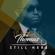 Still Here (feat. Juanita Contee) - Isaiah D. Thomas & Elements of Praise