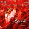 Paalinchara Pilloda From Adirindhi Single