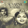 Suvarna Sundari (Original Motion Picture Soundtrack)