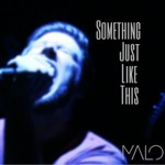 Something Just Like This - Single