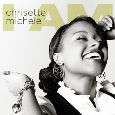 I Am - Chrisette Michele