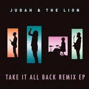 Take It All Back (Remix EP) Mp3 Download