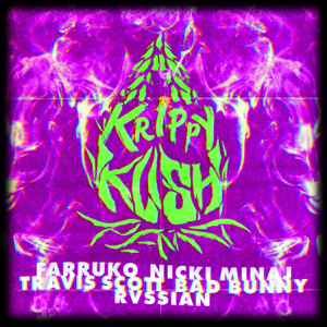 Farruko, Nicki Minaj & Bad Bunny - Krippy Kush (Travis Scott Remix) [feat. Travis Scott & Rvssian]