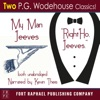 My Man Jeeves and Right Ho, Jeeves - Unabridged (Unabridged)