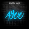 Shatta Wale - Ayoo artwork