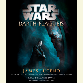 Darth Plagueis: Star Wars (Unabridged) audiobook