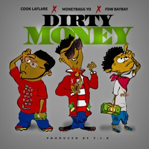 Dirty Money (feat. Cook Laflare) - Single Mp3 Download