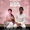 Illegal Weapon feat Jasmine Sandlas Single