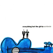 Everything But the Girl - Alison (2013 Remaster)
