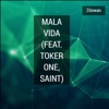 Mala Vida (feat. Toker One & Saint) - Single, Zitowan