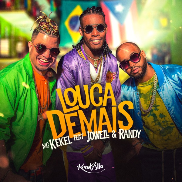 Louca Demais (feat. Jowell & Randy) - Single