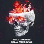 Break Your Skull - Single