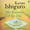 Kazuo Ishiguro - The Remains of the Day (Unabridged) artwork