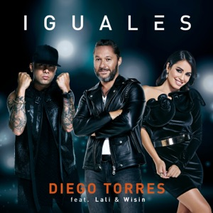 Iguales (feat. Lali & Wisin) - Single Mp3 Download