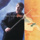 Michael Cleveland - Goodbye Old Pal