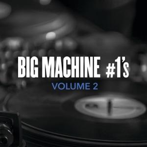 Big Machine #1's, Volume 2