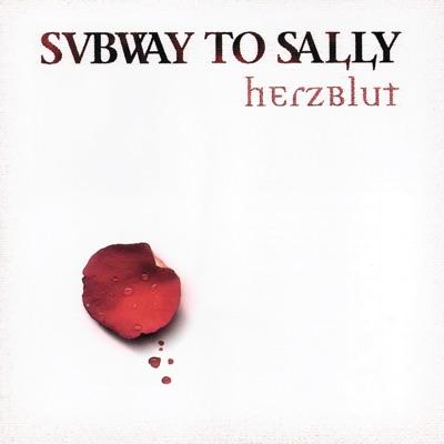 Herzblut - Subway To Sally