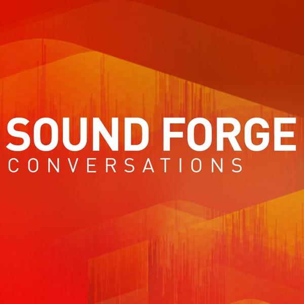 SOUND FORGE Conversations