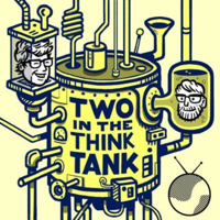 Two In The Think Tank podcast