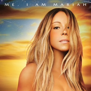 Me. I Am Mariah…The Elusive Chanteuse (Deluxe Version) Mp3 Download