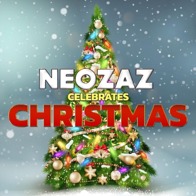 Neozaz Celebrates Christmas By Neozaz Com On Apple Podcasts