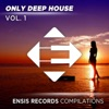 Only Deep House - Vol. 1