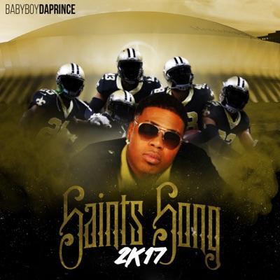 Saints 2K17 - Single - Baby Boy Da Prince