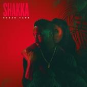 Shakka - Sugar Cane