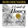 Bob Odenkirk - A Load of Hooey  artwork