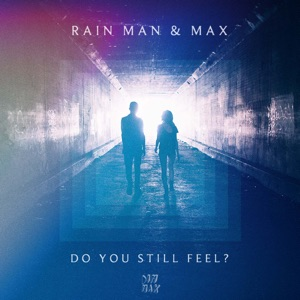 Do You Still Feel (feat. MAX) - Single Mp3 Download