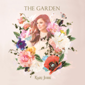 The Garden (Deluxe Edition)-Kari Jobe