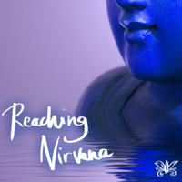 Nirvana Meditation School Master - Reaching Nirvana - Approaching Peace & Silence, Sounds of Nature for Mindfulness artwork