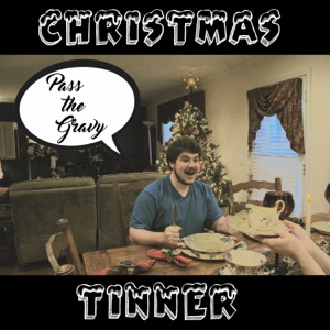 Christmas Tinner (feat. Yung Gravy) - Single Mp3 Download