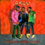 songs like Crew (feat. Brent Faiyaz & Shy Glizzy)