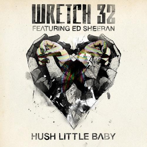 Wretch 32 - Hush Little Baby (feat. Ed Sheeran) [Remixes] - EP