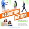 Daniel DeBaun & Ryan DeBaun - Radiation Nation: The Fallout of Modern Technology: Complete Guide to EMF Protection - Proven Health Risks of EMF Radiation and What You Can Do to Protect Yourself & Family (Unabridged)  artwork