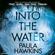 Paula Hawkins - Into the Water (Unabridged)