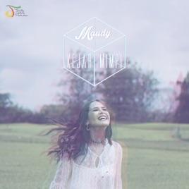Maudy Ayunda - Kejar Mimpi