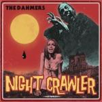 The Dahmers - Nightcrawler