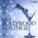 Various Artists - Classic Bollywood Lounge