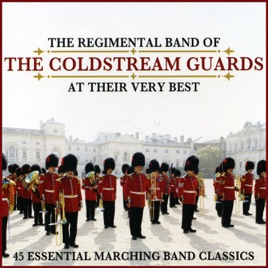 45 Essential Marching Band Classics by Major Roger G  Swift & Regimental  Band of the Coldstream Guards