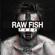 Fxxx - Raw Fish