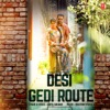 Desi Gedi Route Single