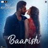 Baarish (From