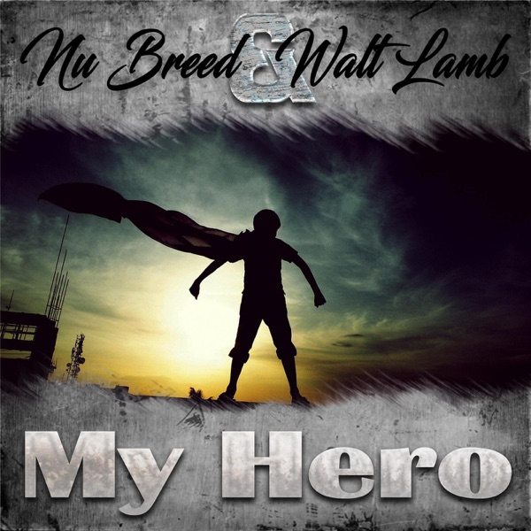 My Hero - Single