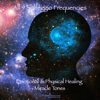 All 9 Solfeggio Frequencies: Emotional & Physical Healing - Miracle Tones - PowerThoughts Meditation Club