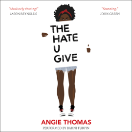 The Hate U Give (Unabridged) audiobook