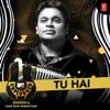 A. R. Rahman & Sanah Moidutty - Tu Hai (MTV Unplugged Season 6) artwork