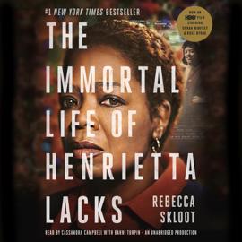 The Immortal Life of Henrietta Lacks (Unabridged) audiobook