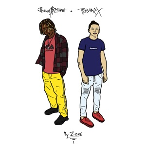 My Zone (feat. Jban$2turnt) - Single Mp3 Download